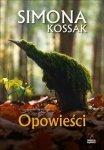 Opowieści. Simona Kossak