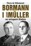 Bormann i Gestapo Muller na usługach Stalina