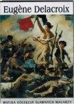 Eugene Delacroix. Wielka kolekcja sławnych malarzy, tom 13 płyta DVD