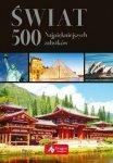 Świat. 500 najpiękniejszych zabytków (wersja ekskluzywna)