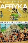 Afryka. Obyczaje i kultura