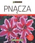 Pnącza. 234 gatunki i odmiany dostępne w Polsce