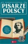 Pisarze polscy. Najwybitniejsi twórcy polskiej literatury