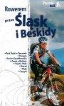 Rowerem przez Śląsk i Beskidy. Paskal Bike