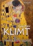 Gustav Klimt Twórca złotej secesji