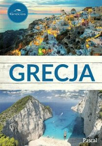 Grecja. Przewodnik ilustrowany