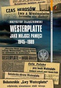Westerplatte jako miejsce pamięci 1945–1989