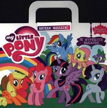 My Little Pony. Kocham naklejać