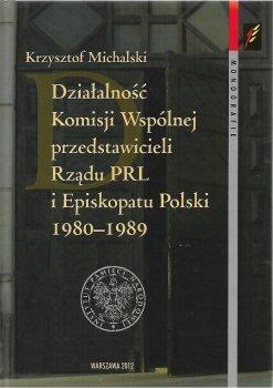 Działalność Komisji Wspólnej przedstawicieli Rządu PRL i Episkopatu Polski 1980-1989