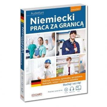 Niemiecki. Praca za granicą + CD