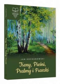 Treny, pieśni, psalmy i fraszki
