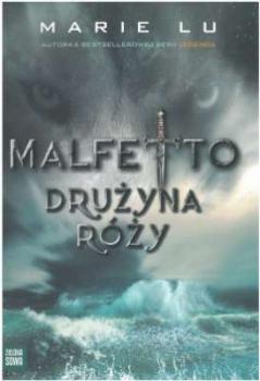 Malfetto. Drużyna Róży Tom 2