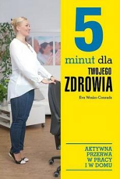 5 minut dla twojego zdrowia
