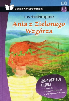 Ania z Zielonego Wzgórza. Oprawa twarda. Z opracowaniem