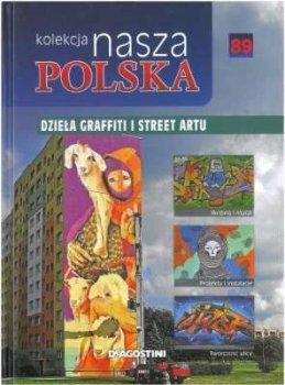 Dzieła graffiti i street artu. Nasza Polska, tom 89