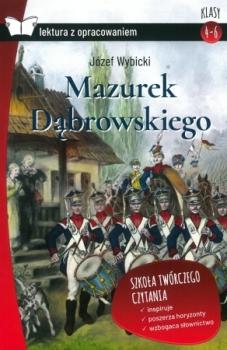 Mazurek Dąbrowskiego. Z opracowaniem. Oprawa miękka