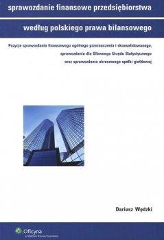 Sprawozdanie finansowe przedsiębiorstwa według polskiego prawa bilansowego