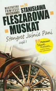 Stangret Jaśnie Pani, część 1. Mistrzyni powieści obyczajowej, tom 25