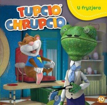 Tupcio Chrupcio. Tom 10. U fryzjera
