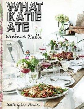 What Katie Ate. Weekend Kate