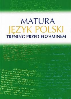 Język polski. Matura. Trening przed egzaminem