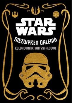 Star Wars. Niezwykła galeria. Kolorowanki