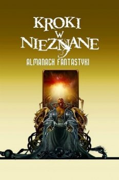 Kroki w nieznane. Almanach fantastyki 2011