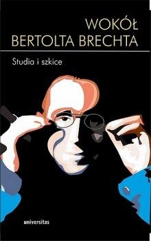 Wokół Bertolda Brechta