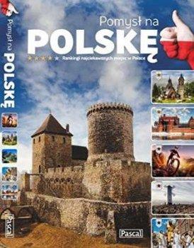 Pomysł na Polskę