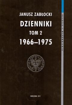 Dzienniki 1966-1975, Seria: Relacje i wspomnienia, tom 2