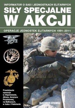 Siły specjalne w akcji. Informator o SAS i jednostkach elitarnych