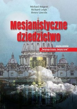 Mesjanistyczne dziedzictwo