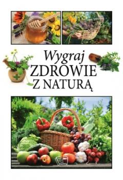 Wygraj zdrowie z naturą