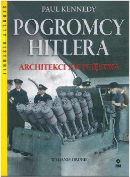 Pogromcy Hitlera. Architekci zwycięstwa
