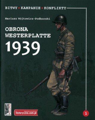 Obrona Westerplatte 1939. Bitwy Kampanie Historia