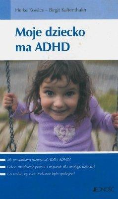 Moje dziecko ma ADHD