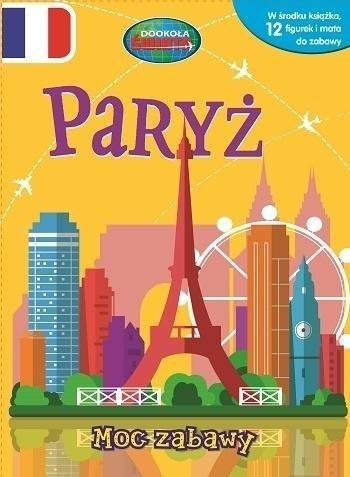 Paryż. Moc zabawy