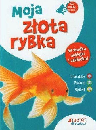 Moja złota rybka. Mój mały przyjaciel