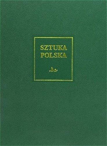 Sztuka Polska. Tom 1. Romanizm