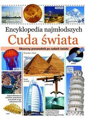 Cuda świata. Encyklopedia najmłodszych