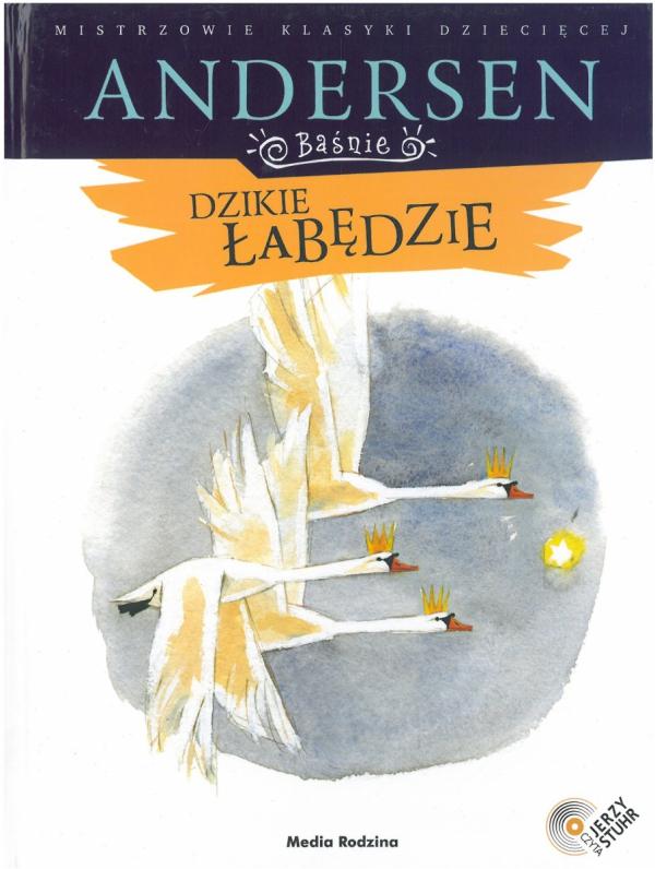 Baśnie Andersena - Dzikie łabędzie