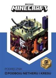 Egmont Książeczka Minecraft. Podręcznik podboju Netheru i Kresu