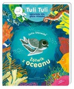 Nasza księgarnia Książeczka Żółwik z oceanu Tuli Tuli