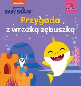 Wydawnictwo Słowne Książeczka Baby Shark. Przygoda z wróżką zębuszką