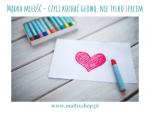 Mądra miłość - czyli kochać głową, nie tylko sercem