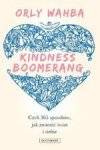 Kindness Boomerang. Czyli 365 sposobów, jak zmienić świat i siebie