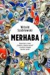 Merhaba. Reportaże z tomu Zabójca z miasta moreli i osobisty słownik turecko-polski