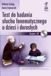 Test do badania słuchu fonematycznego u dzieci i dorosłych (dodruk 2017)
