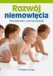 Rozwój niemowlęcia. Gimnastyka ciała i umysłu dla niemowląt