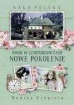 Saga Polska Tom 2. Dwór w Czartorowiczach. Nowe pokolenie (dodruk 2018)